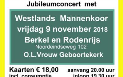 Op vrijdag 9 november komt het bekende Westlands Mannenkoor naar Berkel